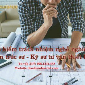Bảo hiểm trách nhiệm nghề nghiệp kiến trúc sư, kỹ sư tư vấn thiết kế