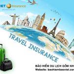Mua bảo hiểm du lịch giá rẻ cần lưu ý những gì?