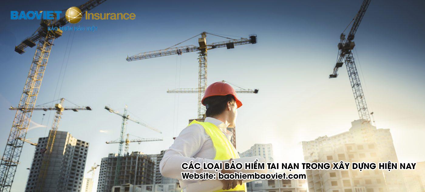 các loại bảo hiểm tai nạn trong xây dựng của Bảo Việt