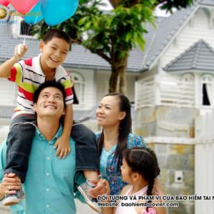 đối tượng và phạm vi bảo hiểm tai nạn gia đình